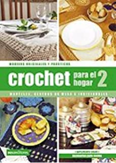 Crochet Para El Hogar II/ Crochet for the Home II (Spanish Edition)