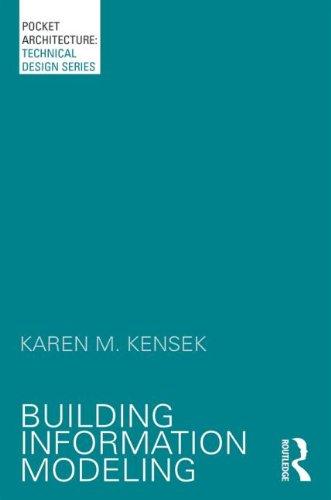Top 4 best building information modeling karen kensek