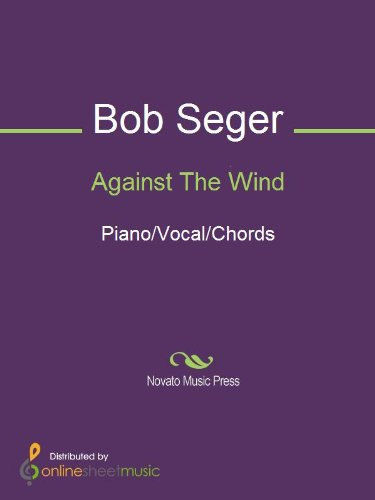 Against The Wind - Kindle edition by Bob Seger. Arts & Photography ...