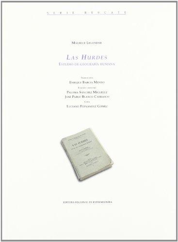 Descargar Libro Hurdes, Las - Estudio De Geografia Humana Maurice Legendre