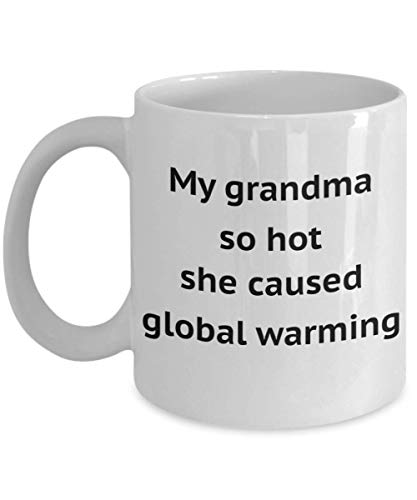 Disneyland Grandma Mug My Grandmother So Hot She Caused Global Warming Amazing Funny Gift Idea For Pawma Nana Mickey Mouse Disney World Lover Granny Microwave Dishwasher Safe Novelty Coffee Tea Cup