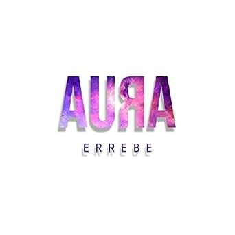 Aura by Errebe on Amazon Music - Amazon com
