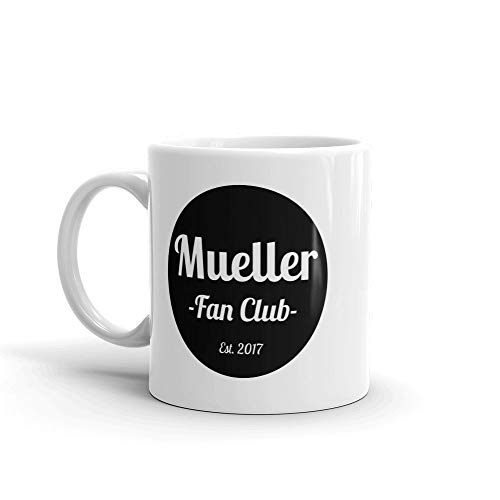 Bob Mueller Fan Club Coffee Mug, Protect Mueller Mug, Donald Trump Mug, Rod Rosenstein, Lawyer Mug, Fuck Trump Gift, Anti Trump Mug 11oz Funny Gift Mug