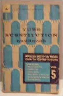 Tube Substitution Handbook: Howard W  Sams & Co