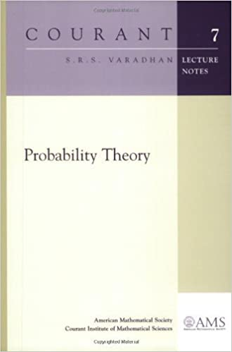 Probability Theory (Courant Lecture Notes) by S. R. S. Varadhan (2001-11-01)