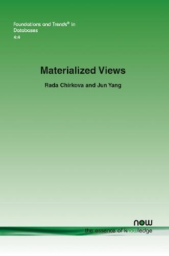 Materialized Views (Foundations and Trends in Databases)