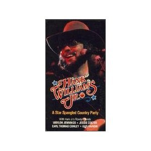 Hank Williams Jr.: A Star Spangled Country Party [VHS] -  VHS Tape