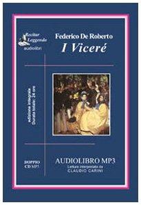 Download I Viceré. Audiolibro. 2 CD Audio formato MP3. Ediz. integrale PDF
