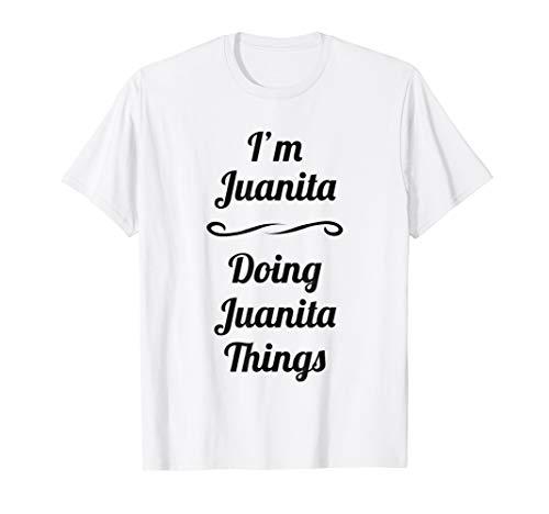 I'm Juanita - Doing Juanita Things | T-Shirt - Name Gift from for Someone Named Juanita