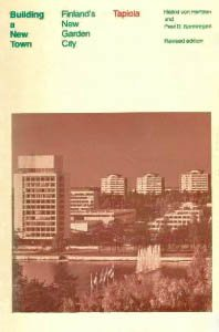 Building a New Town: Finland's New Garden City, Tapiola by von Hertzen Hekki Spreiregen Paul D. (1974-03-15) Paperback