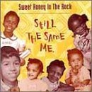 (Still The Same Me by Sweet Honey In The Rock (2013-05-03))