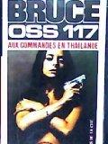 OSS 117 : Aux commandes en Thaïlande par Josette Bruce