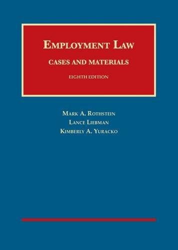Employment Law Cases and Materials (University Casebook Series) PDF
