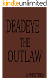 Deadeye the Outlaw
