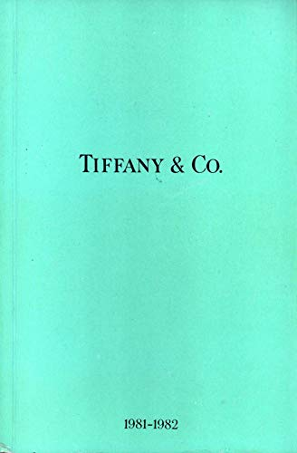 (Tiffany & Co. Blue Book Catalog 1981 - 1982 (Tiffany Designer Collections, Elsa Peretti, Angela Cummings, Paloma Picasso, Jean Schlumberger, Diamonds, Gold, Silver, China, Crystal, Decorative Arts, Clocks, Stationery sections))