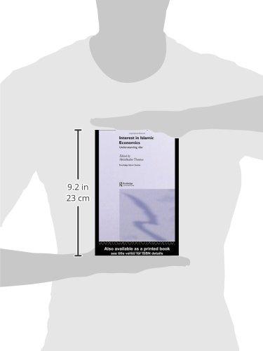 Interest in Islamic Economics: Understanding Riba (Routledge Islamic Studies Series)