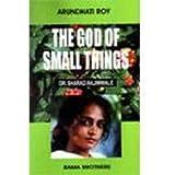 GOD OF SMALL THINGS - ARUNDHATI ROY....Rajimwale, Sharad