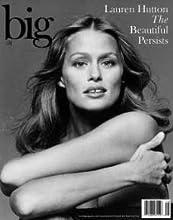 BIG 58: Lauren Hutton - The Beautiful Persists (Big magazine, 58)