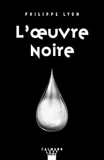 L'oeuvre noire, Lyon, Philippe