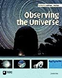 Observing the Universe, , 0521603935
