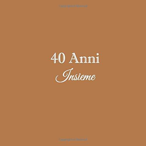 40 Anni Anniversario Di Matrimonio.40 Anni Insieme Libro Degli Ospiti 40 Anni Insieme Anniversario