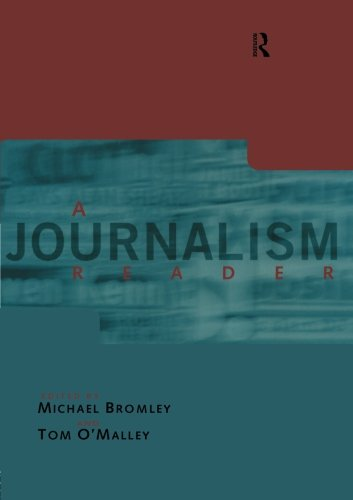 A Journalism Reader (Communication and Society) by Routledge