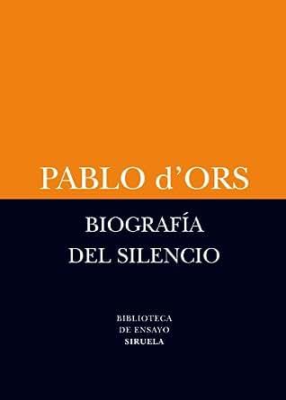 Biografía del silencio: Breve ensayo sobre meditación