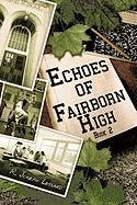 Download Echoes of Fairborn High: Book 2 ebook