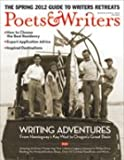 Poets & Writers Magazine (March/April 2012 - Writing Adventures, Vol 40, Issue 2)