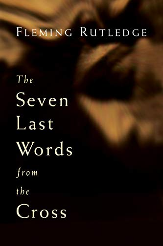 The Seven Last Words from the Cross ()