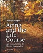 Aging and the Life Course 3RD EDITION