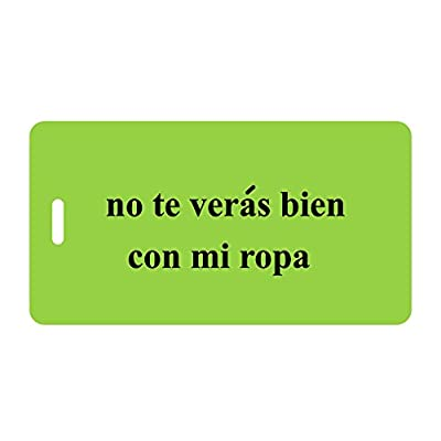 free shipping Luggage Tag - Spanish - no te veras bien(you