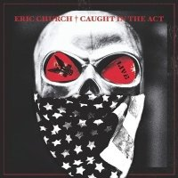 Caught in the Act (Eric Church Caught In The Act Vinyl)