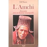 Amchi-rencontre avec homme remarquable me remarquable
