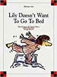 Lily Doesn't Want to Go to Bed, Dominique De Saint Mars, 0895659786