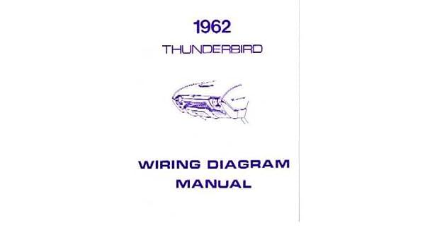 amazon com 1962 ford thunderbird wiring diagrams schematics automotive