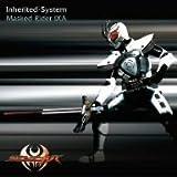 MASKED RIDER IXA: INHERITED-SYSTEM(CD only)