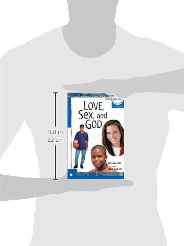 Love, Sex, and God (Learning About Sex)
