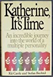 Katherine, It's Time, Kit Castle and Stefan Bechtel, 006015926X