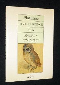 L'intelligence des animaux, Plutarque (0046?-0120?)