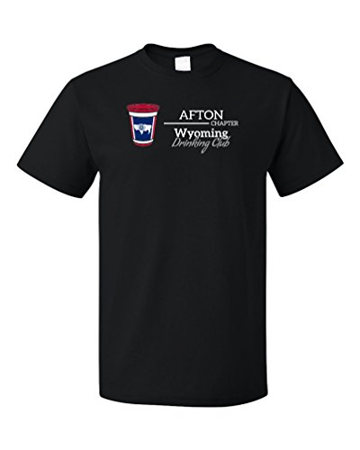 Wyoming Drinking Club, Afton Chapter | Funny WY T-shirt