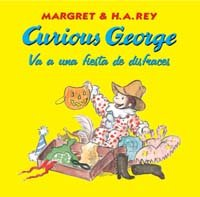 Curious George va a una fiesta de disfraces / Curious George Goes to a Costume Party (Spanish (Latin Fiesta Costume)