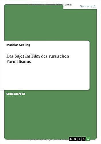 Das Sujet im Film des russischen Formalismus: Amazon.es: Mathias Seeling: Libros en idiomas extranjeros