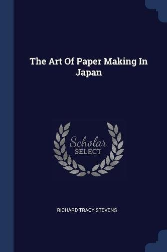 The Art Of Paper Making In Japan pdf