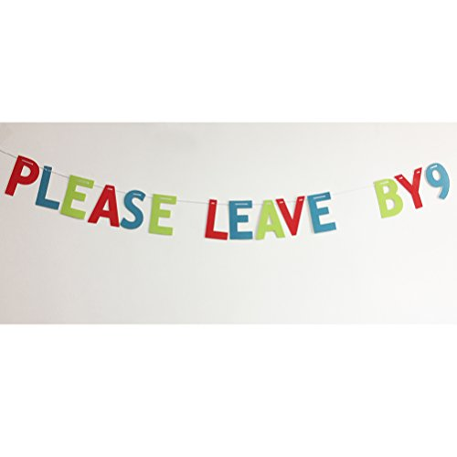 Please Leave By 9 Funny Rude Customize your Party Banner Signs Holiday Party Hanging Letter Sign(Red+Green+Blue) Rude Signs