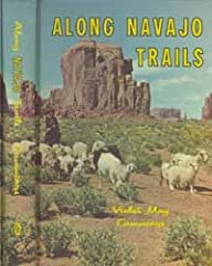 Nice pre owned book in good condition. Along Navajo Trails.