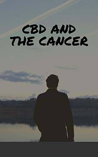 CBD & Cancer: (chemotherapy, cancer treatment centers of america, new cancer treatment, cancer treatment reviews, cancer treatment research, surgery cancer treatment, stem cells cancer treatment)