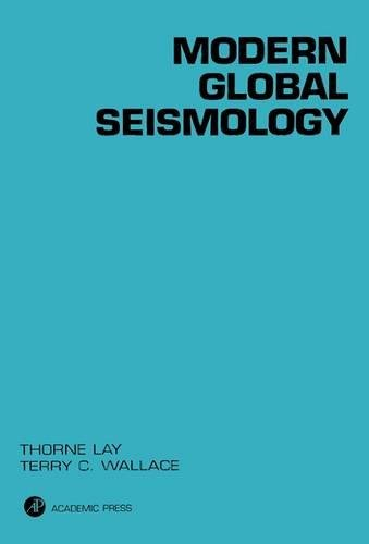 Modern Global Seismology, Volume 58 (International Geophysics)