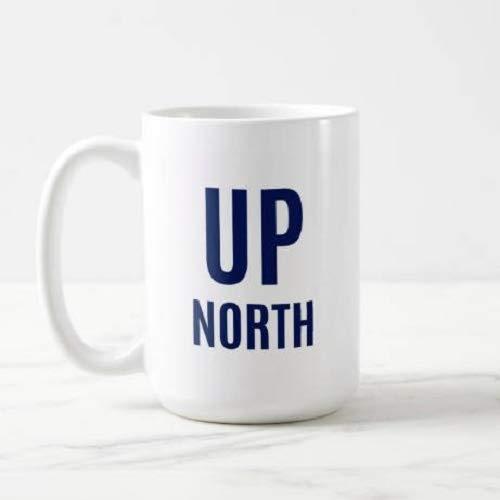 Up North | Lake | Michigan | Summer - Coffee Mug, Tea Mug, Cute Mug - Gift, cute gift, Souvenir, 11oz, 15oz