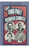 img - for America's 3Rd-Party Presidential Candidates (Profiles) book / textbook / text book